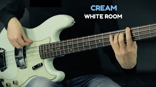 Cream - White Room - Bass Cover - Bruno Tauzin