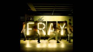 The Fray - Say When [HD] (lyrics)
