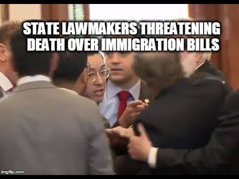 State Lawmakers Are Now Threatening To Kill Each Other Over Immigration Bills