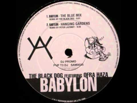 The Black Dog feat. Ofra Haza - Babylon (The Blue Mix)