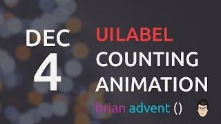 IOS OS | IOS | iOS Swift Tutorial: Create a Counting UILabel Animation 04/24  🎄