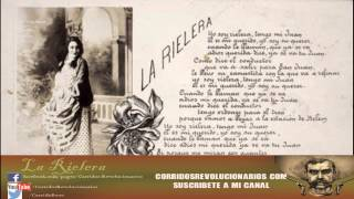 La Rielera - Corridos Revolucionarios
