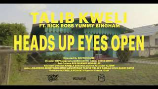 "Talib Kweli ""Heads Up Eyes Open"" feat. Rick Ross & Yummy Bingham (Official Music Video)"