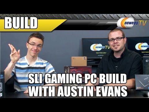 An SLI Gaming PC Build with Austin Evans