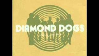 Watch Diamond Dogs From Now On video