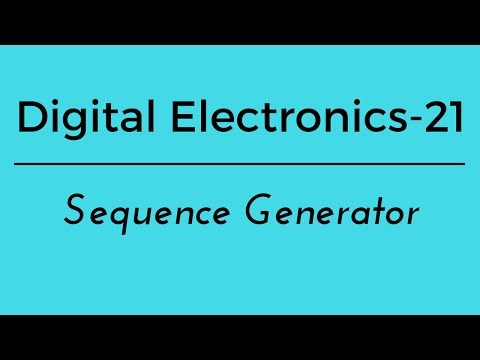 digital electronics part 21 sequence generator