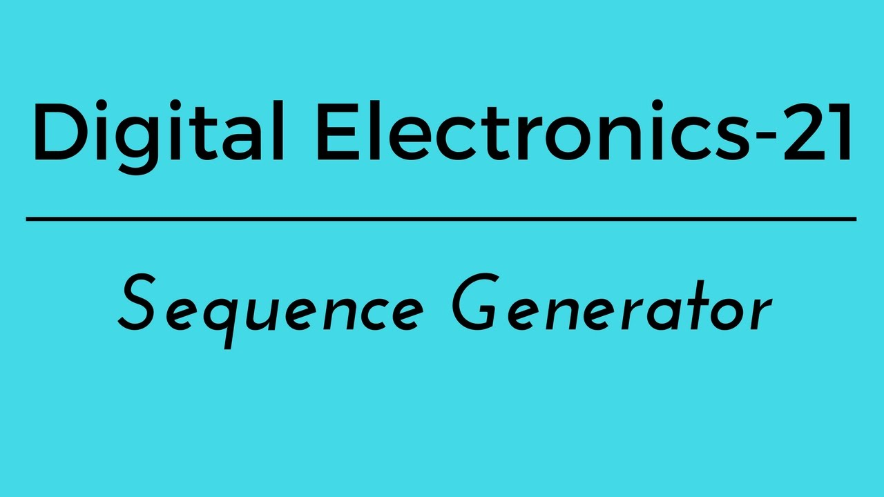Digital Electronics Part 21 Sequence Generator Youtube The Schematic For Random Bit Generating