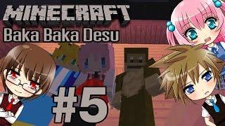 ( Minecraft Baka Baka desu ) #5 : เตียงรักหักสวาท