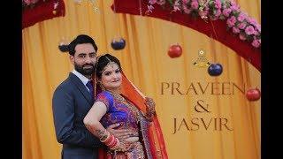 Jinne Saah | Punjabi Cinematic Wedding Highlight | Praveen & Jasvir | Sushil Dhiman
