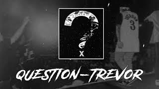 Trevor - Question (Official Audio)