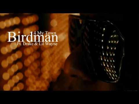 Birdman Ft Drake & Lil Wayne  4 My Town INSTRUMENTAL + DOWNLOAD Link!