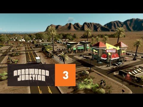 Cities Skylines: Arrowhead Junction - Part 3 - Roadside Rest Area
