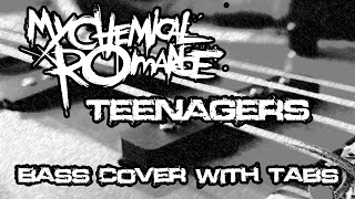 My Chemical Romance - Teenagers (BASS cover with TABS)
