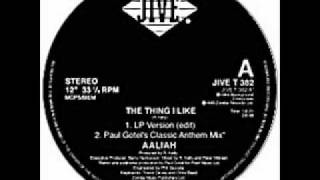 Aaliyah - The Thing I Like (Paul Gotel Remix)