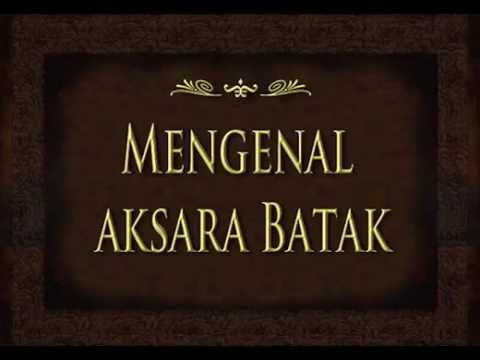 Introduction Batak Alphabet, Mengenal Aksara Batak.
