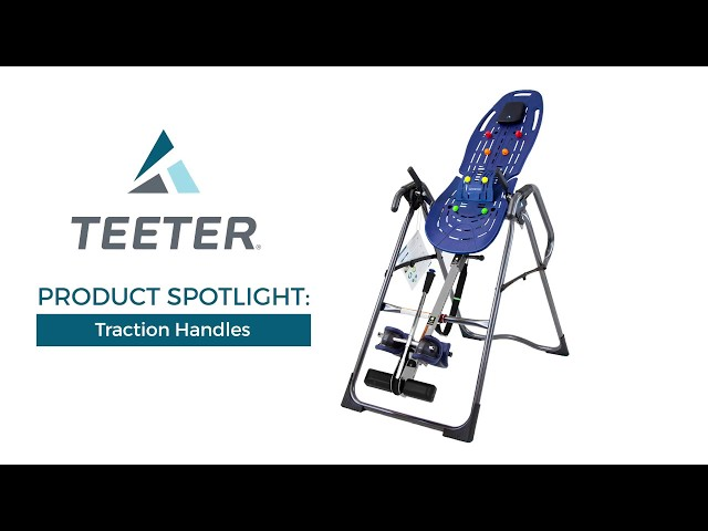 Teeter EZ-Stretch Traction Handles: Product Spotlight