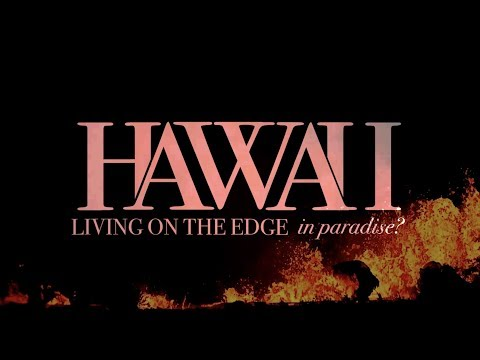hawaii:-living-on-the-edge-in-paradise?