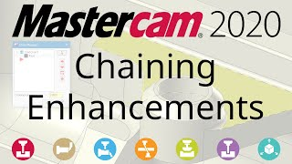 What's New in Mastercam 2020: Chaining