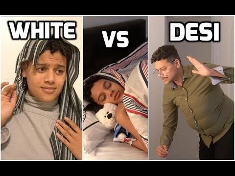 How parents wake you up (WHITE vs DESI)