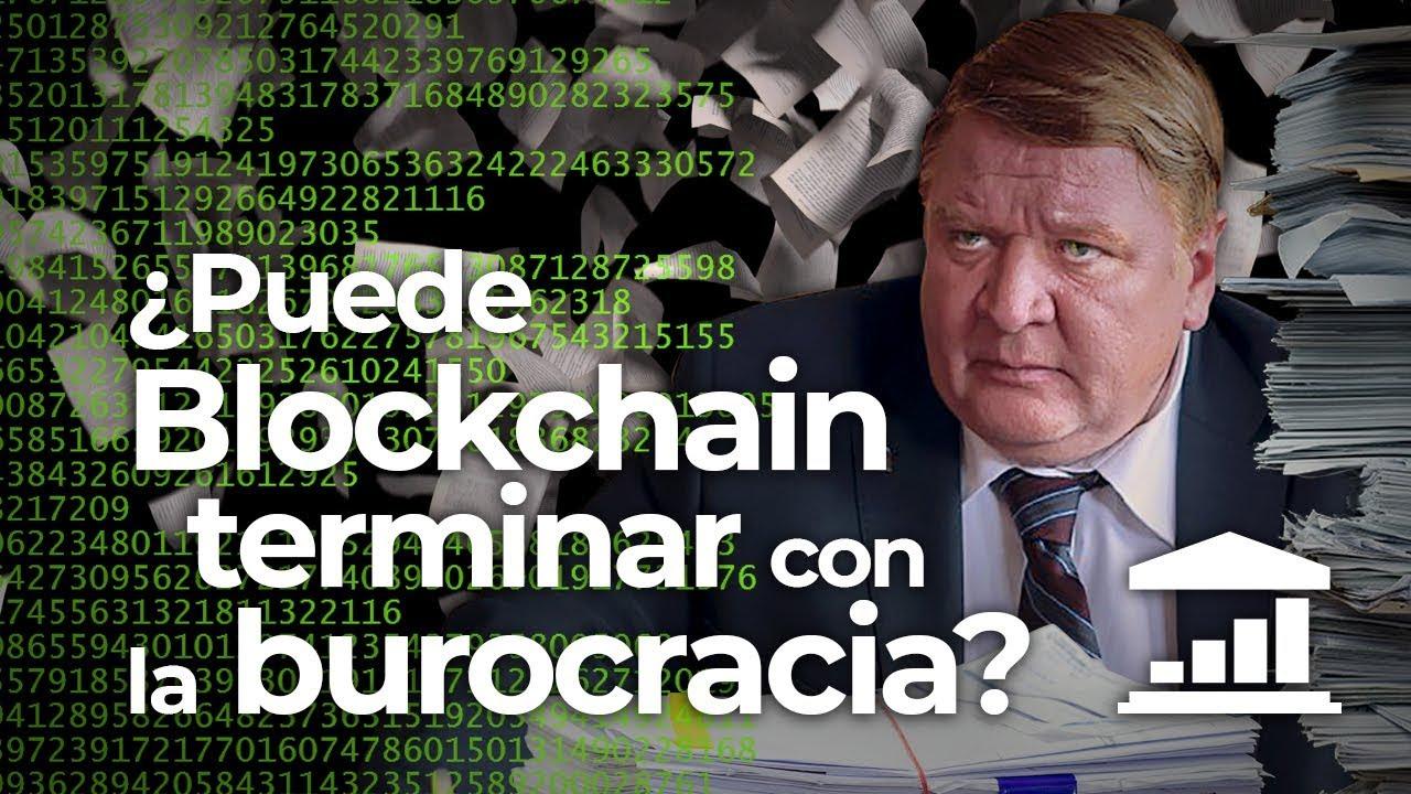 La revolución BLOCKCHAIN: el FIN de la BUROCRACIA - VisualPolitik