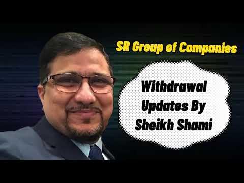 Download B4U Withdrawal updates By Sheikh Shami | SR Group of Companies | B4u Global