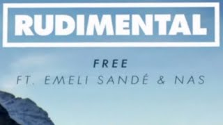 Rudimental - Free feat. Emeli Sandé (Remix ft. Nas) [Official]