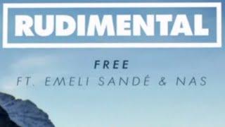 Rudimental - Free feat. Emeli Sandé (Remix ft. Nas) [Official]