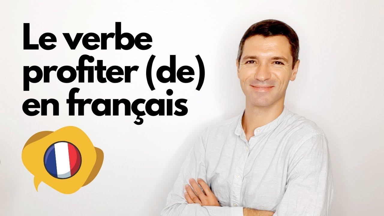 Conjugaison Francaise Present Passe Compose Et Futur Simple Du Verbe Profiter Youtube