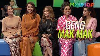 Geng Mak Mak bagi nasihat | Datin Elvina, Sazzy Falak, Nad Zainal, Rita Rudaini, Fatin Afeefa
