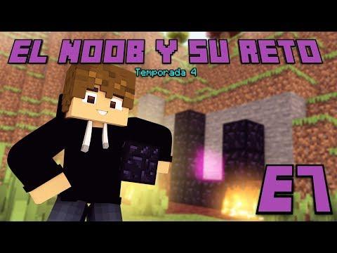 CREAMOS EL PORTAL! E7 El Noob y su Reto 4 - Luzu