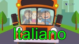 le ruote del bus   the wheels on the bus in italian   nursery rhymes italiano