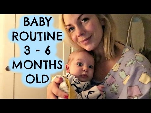 BABY ROUTINE (3 - 6 MONTHS OLD)