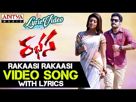 Rakaasi Rakaasi Video Song With Lyrics II Rabhasa Songs II Jr, Samantha, Pranitha