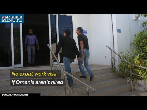 No expat work visa if Omanis aren't hired