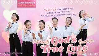 "Love God Forever | Praise and Worship Dance ""God's True Love"""