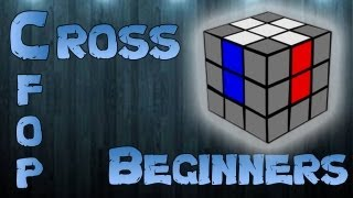 Video CFOP: Cross for Beginners download MP3, 3GP, MP4, WEBM, AVI, FLV Januari 2018