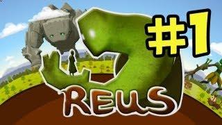 Reus Walkthrough Part 1 - A Whole New World