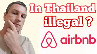 Gambar cover Ist AirBnB in Thailand noch legal ?