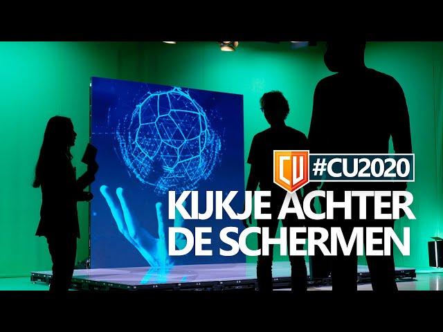 #CU2020: Een kijkje achter de schermen