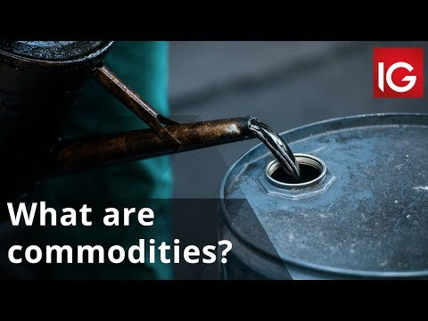 What are commodities?