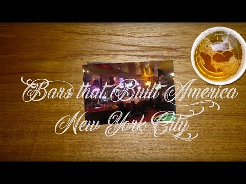 Bars that Built America (concept) Ep1 New York City
