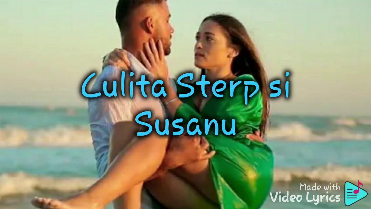 Culita Sterp si Susanu- Ia de la mine ( versuri/lyrics)