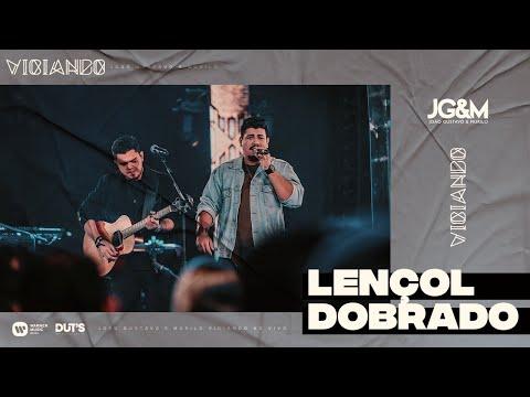 João Gustavo e Murilo - Lençol Dobrado (Ao Vivo em São Paulo