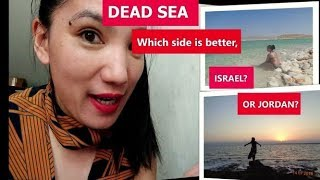 DEAD SEA, WHICH SIDE IS THE BEST, ISRAEL OR JORDAN SIDE?  || The Holy Land DIY Tour  Episode 6