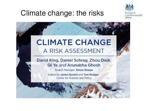 Climate Change: Risk & Energy Future Analysis: Prof Sir David King (February 2017)