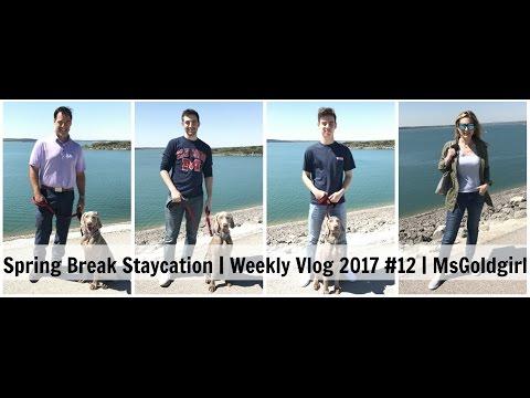 spring-break-staycation-|-weekly-vlog-2017-#12-|-msgoldgirl