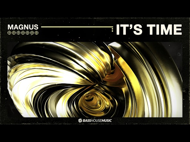 MAGNUS - It's Time