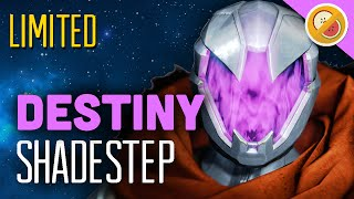 Destiny Shadestep : 60 Second Review