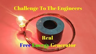 Challenge To The Engineers 100% Real Free Energy Generator With Magnet And Copper Wire