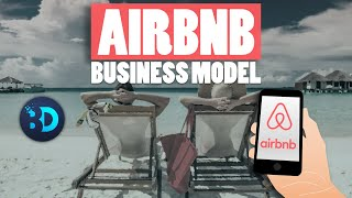 Airbnb Business Model : What makes Airbnb so successful?